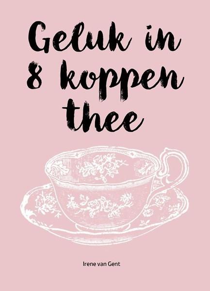 geluk in 8 koppen thee